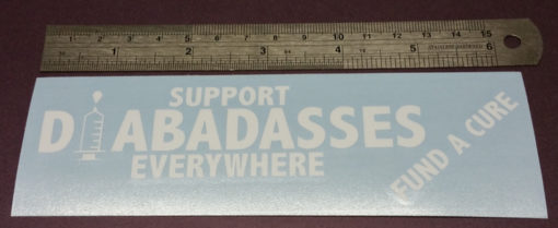 Support Diabadasses Everywhere Diabetic Sticker Decal Diecut Dia-badass Vinyl